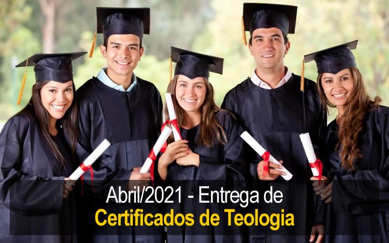 Enrega Certificados de Teologia - Abril 2021