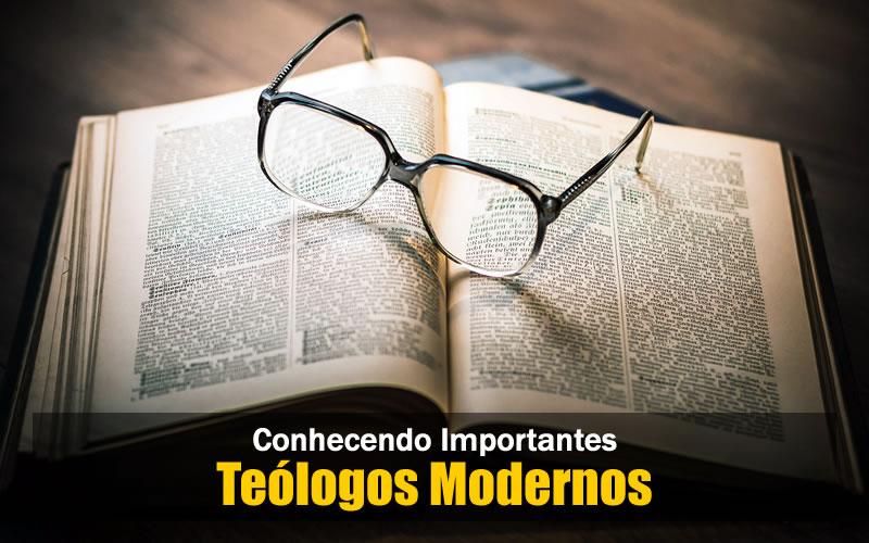 Teólogos da Igreja Moderna